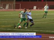 Resumen CD Herbania – CD Chilegua La Pared